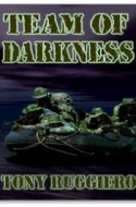 "Review: ""Team of Darkness"" by Tony Ruggiero"