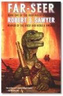 """Review: """"Far-Seer"""" by Robert J. Sawyer"""