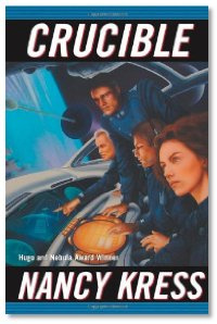Crucible by Nancy Kress