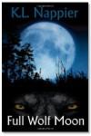 Full Wolf Moon by K.L. Nappier