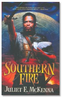 Southern Fire by Juliet McKenna