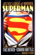 Review: Superman: The Never-Ending Battle (Justice League of America) by Roger Stern