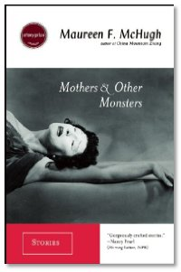 Mothers and Other Monsters