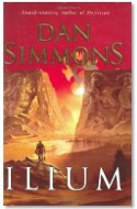 "Review: ""Ilium"" by Dan Simmons"