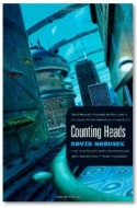"Review: ""Counting Heads"" by David Marusek"