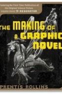 "Review: ""The Making of a Graphic Novel/The Resonator"" by Prentis Rollins"