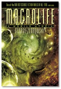Macrolife by George Zebrowski