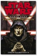 Review: <em>Darth Bane: Path of Destruction: A Novel of the Old Republic</em>