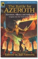 Review: <em>The Battle for Azeroth: Adventure, Alliance and Addiction</em>