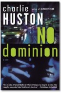 """Review: """"No Dominion"""" by Charlie Huston"""