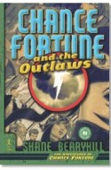 "Review: ""Chance Fortune and the Outlaws"" by Shane Berryhill"
