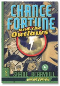 Chance Fortune and the Outlaws Buy at Amazon