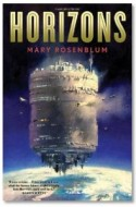 "Review: ""Horizons"" by Mary Rosenblum"