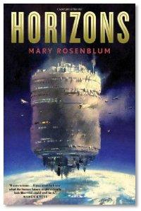 Horizons by Mary Rosenblum