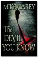 "Review: ""The Devil You Know"" by Mike Carey"