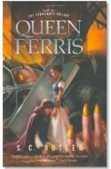 """Review: """"Queen Ferris"""" by S. C. Butler"""