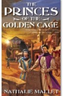 "Review: ""The Princes of the Golden Cage"" by Nathalie Mallet"