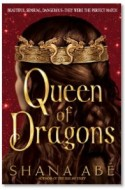 "Review: ""Queen of Dragons"" by Shana Abé"