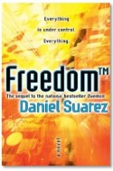 "Review: ""Freedom (TM)"" by Daniel Suarez"