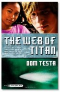 "Review: ""The Web of Titan"" by Dom Testa"