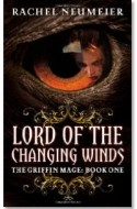 "Review: ""Lord of the Changing Winds"" by Rachel Neumeier"