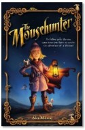 Review: The Mousehunter by Alex Milay