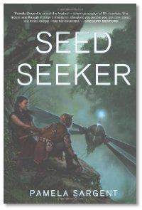 Seed Seeker by Pamela Sargent
