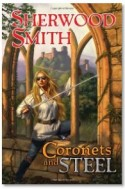 "Review: ""Coronets and Steel"" by Sherwood Smith"