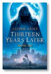 "Dual Review: ""Twelve"", ""Thirteen Years Later"" by Jasper Kent"