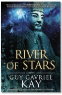"Review: ""River of Stars"" by Guy Gavriel Kay"